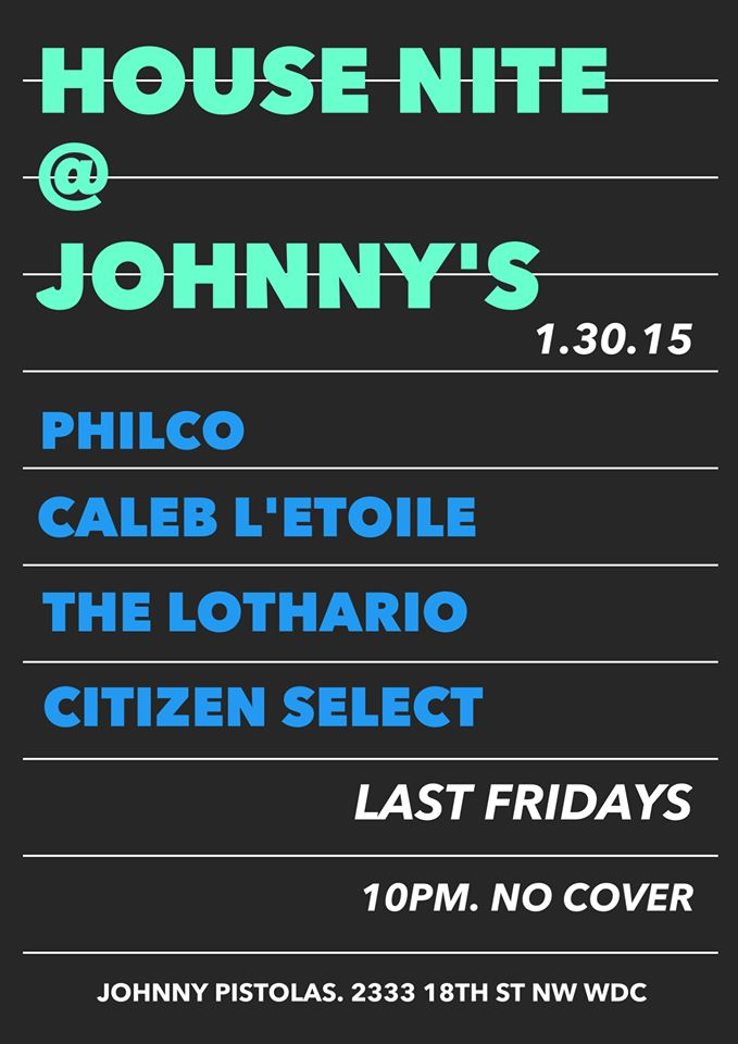 House Nite @ Johnny's at Johnny Pistolas