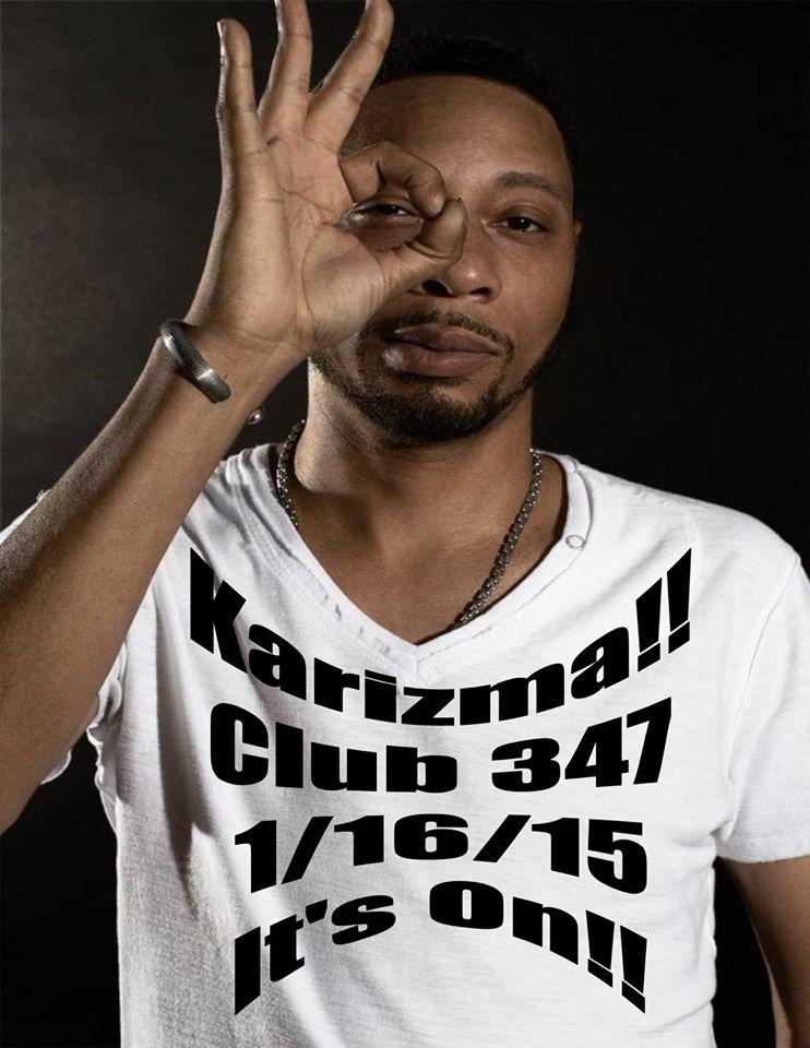 House Music Fridays @ Club 347 Presents Karizma!