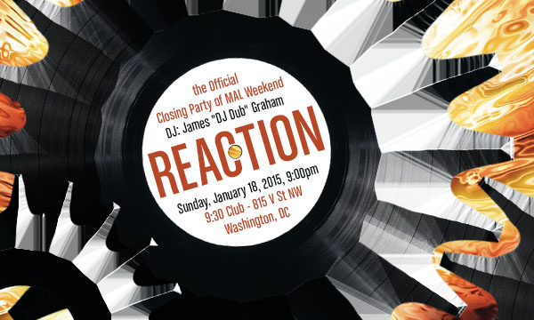 Reaction: The Official Closing Party of MAL Weekend at the 9:30 Club
