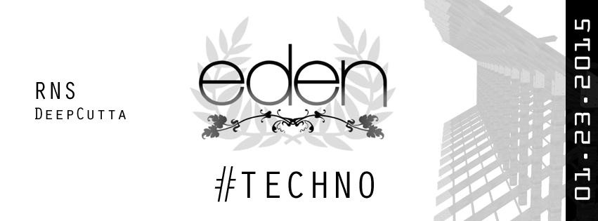 Eden Underground with RNS & DeepCutta at Eden