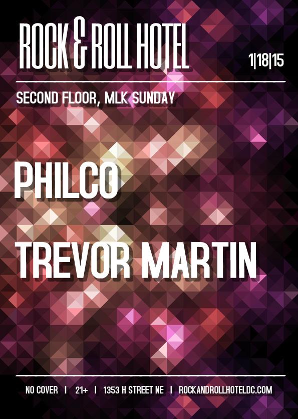 Philco & Trevor Martin @ Rock & Roll Hotel