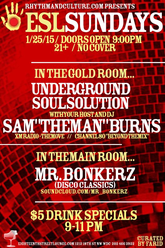 ESL Sundays with Sam Burns' Underground Soul Solution and Mr. Bonkerz at Eighteenth Street Lounge