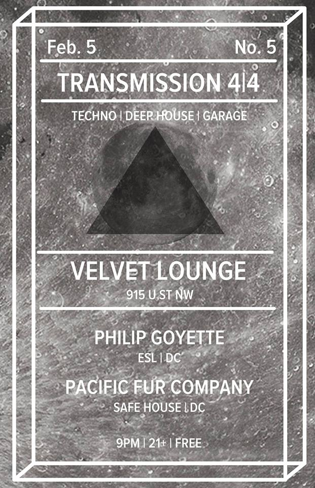 Transmission 4/4 w/ Pacific Fur Company (DC) and Philip Goyette (ESL | DC)