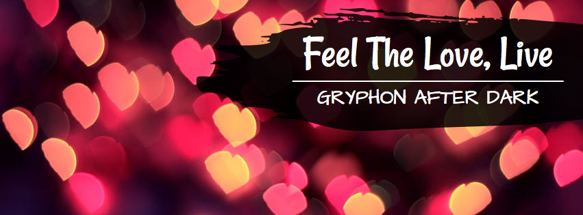 Gryphon After Dark: Feel the Love, Live Dupont Edition