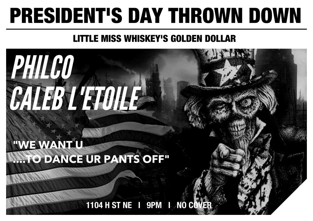 President's Day Throw Down with Philco & Caleb L'Etoile at Little Miss Whiskys