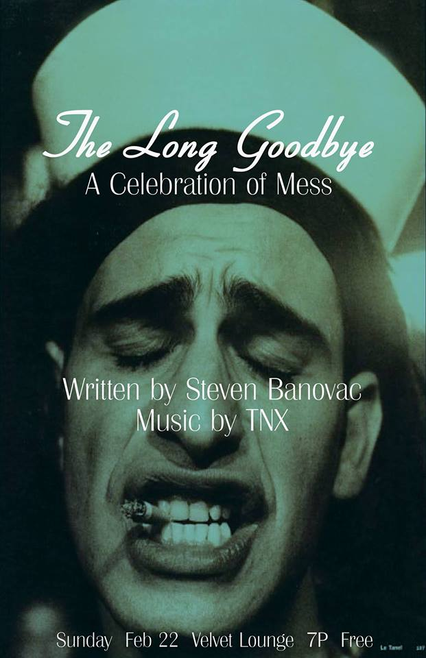 TNX: The Long Goodbye - A Celebration of Mess at The Velvet Lounge