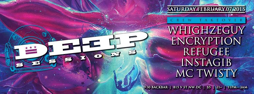 Deep Sessions - Whighzeguy, Encryption, Refugee, Instagib & MC Twisty at Backbar