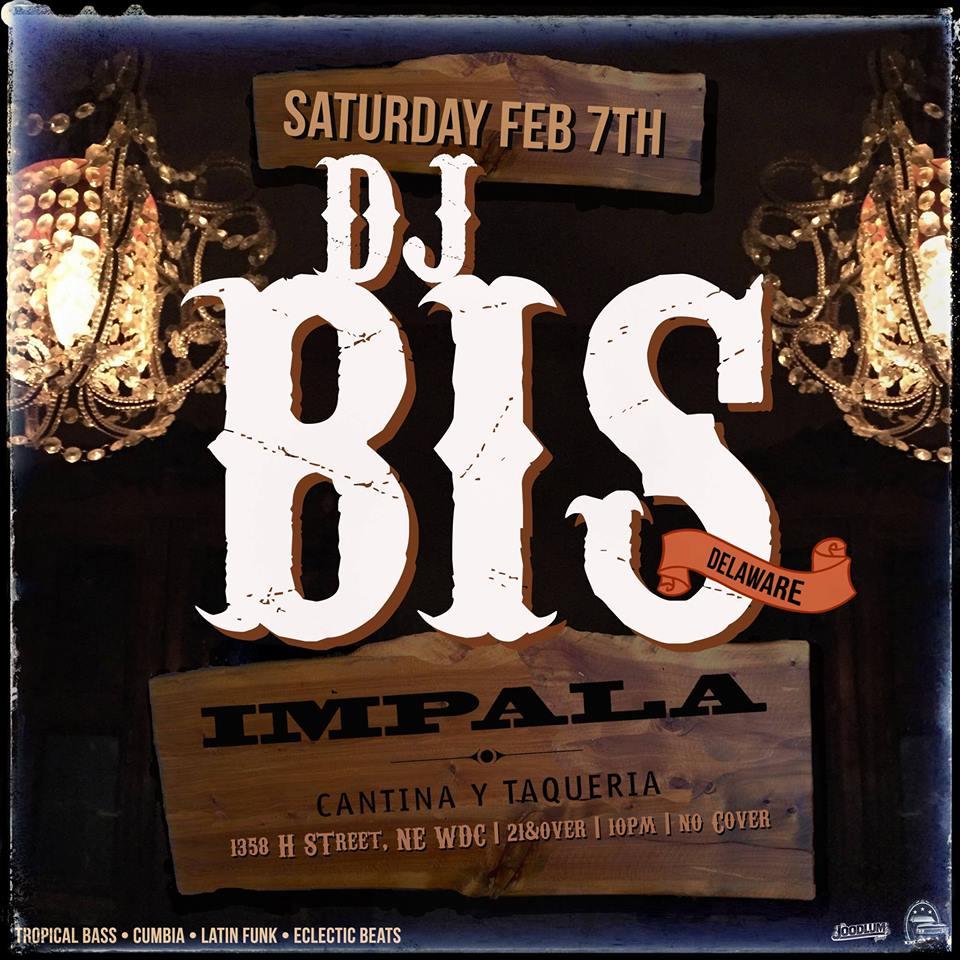 DJ Bis (Delaware) at Impala