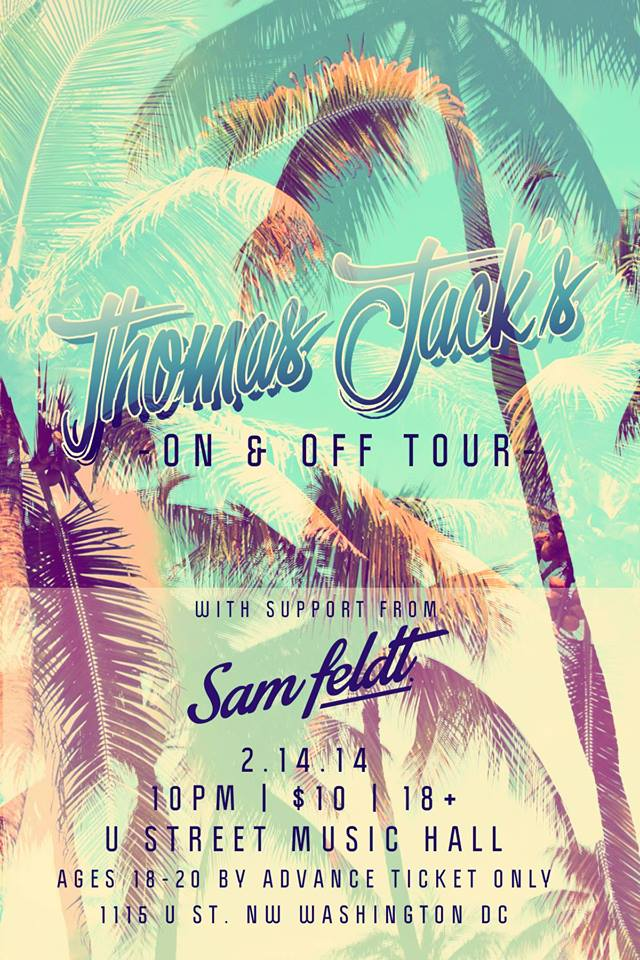 Thomas Jack with Sam Feldt and Tommy Cornelis at U Street Music Hall