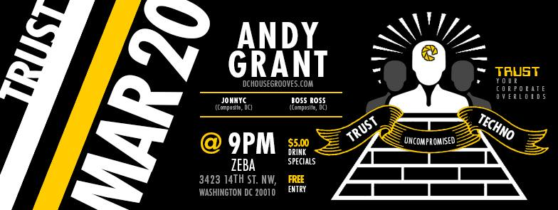 Trust Composite Featuring Andy Grant, Boss Ross & Johnny C at Zeba Bar