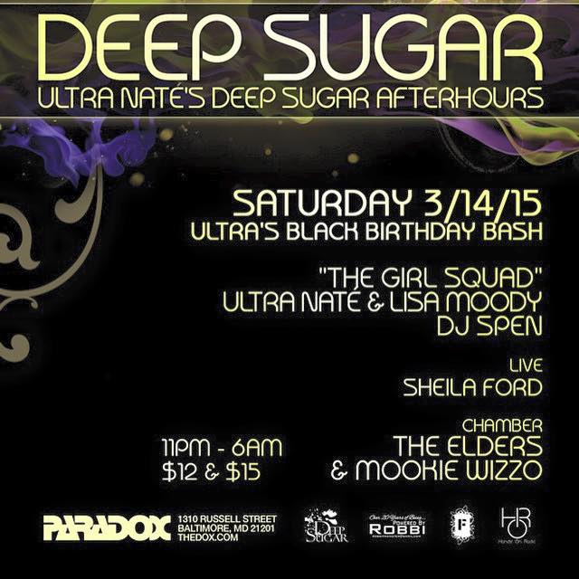 Deep Sugar with DP Spen, Ultra Naté, Lisa Moody, Sheila Ford (Live), The Elders & Mookie Wizzo at The Paradox, Baltimore