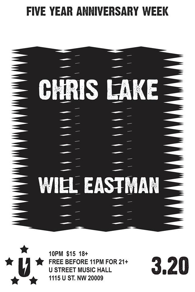 Chris Lake with Will Eastman at U Street Music Hall