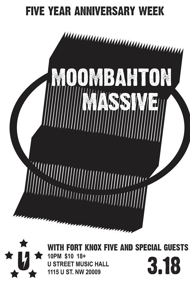 Moombahton Massive with Nadastrom, Sabo, Fort Knox Five at U Street Music Hall