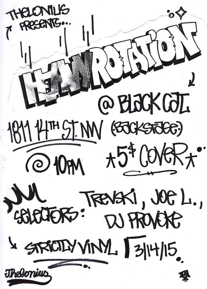 Heavy Rotation with DJ Provoke, Trevski & Joe L at The Black Cat