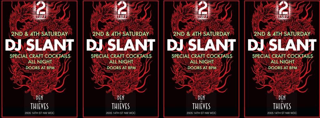 DJ Slant at Den of Thieves