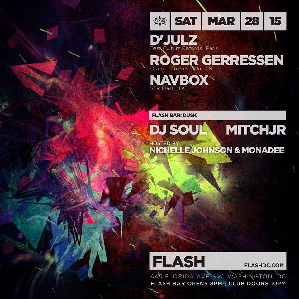 D'julz, Roger Gerressen & Navbox at Flash, DUSK with DJ Soul & Mitchjr in the Flash Bar