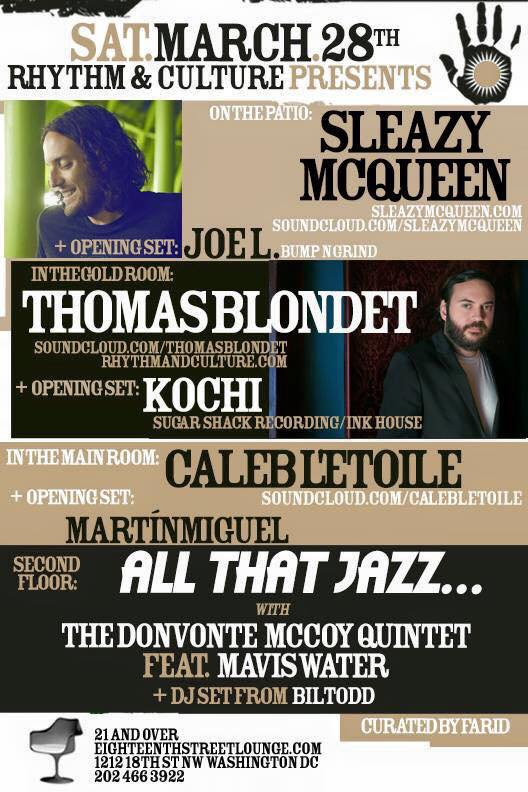 Rhythm & Culture Presents: Sleazy McQueen, Joe L, Thomas Blondet, Kochi, Caleb L'Etoile, Martín Miguel, & Bil Todd at Eighteenth Street Lounge