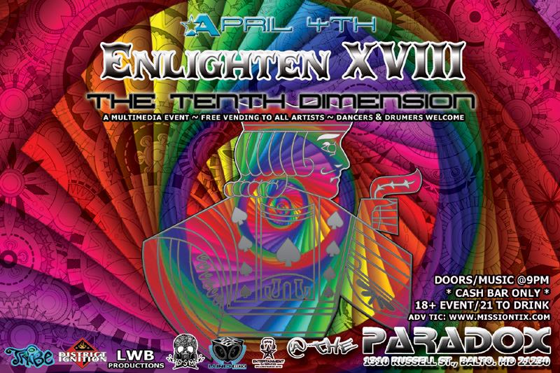 """Enlighten XVIII """"The Tenth Dimension"""" at The Paradox, Baltimore"""