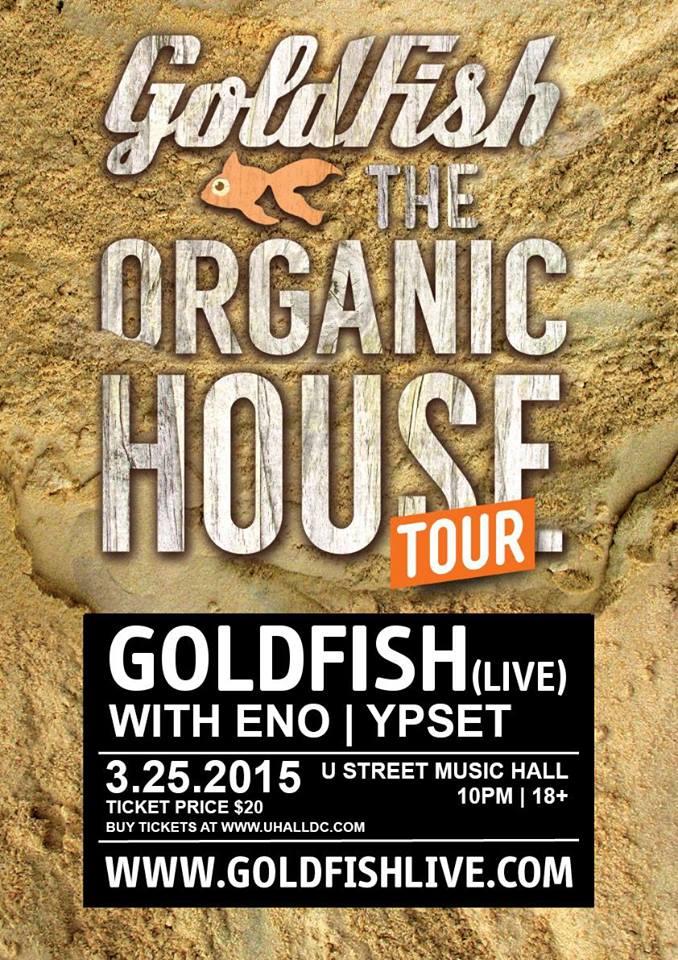 Goldfish (Live) with Eno & Ypset at U Street Music Hall