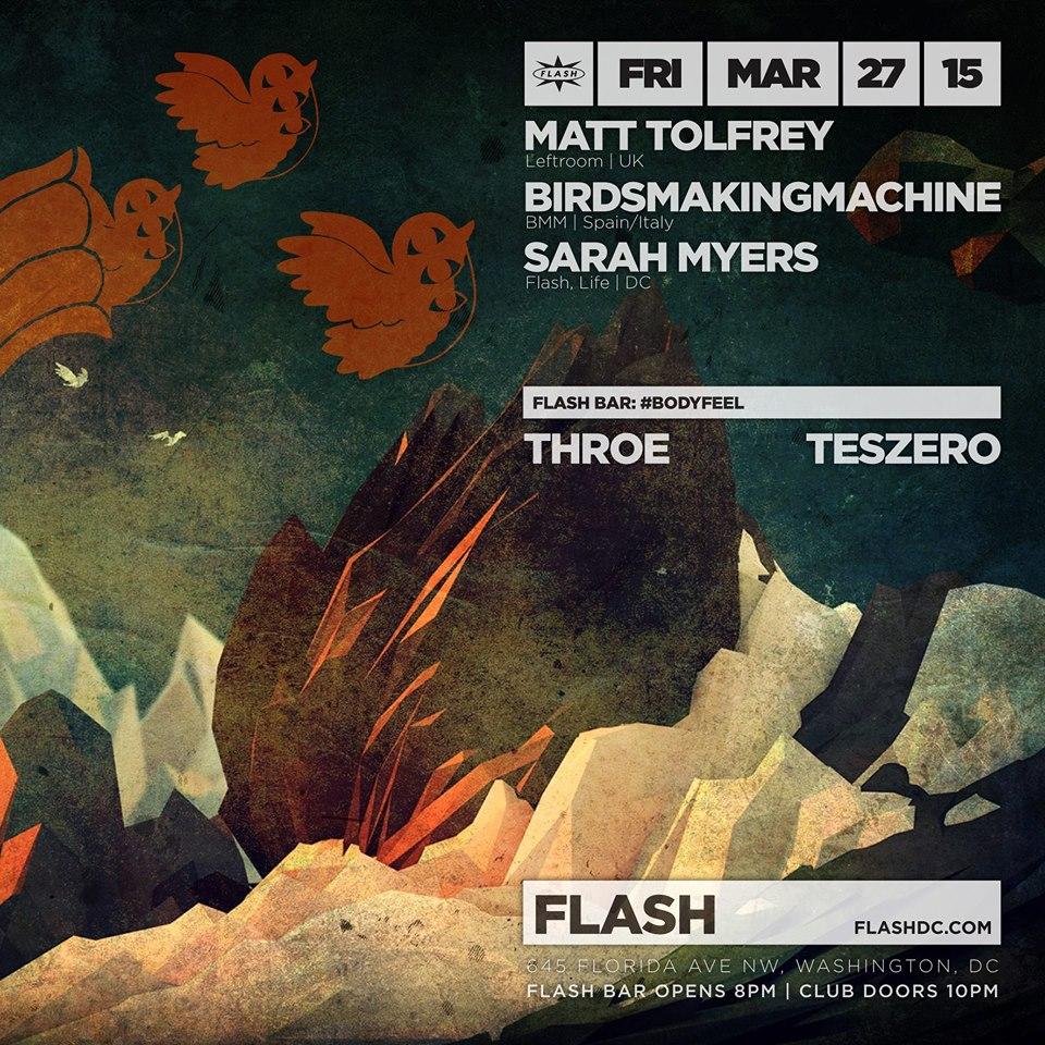 Matt Tolfrey, BirdsMakingMachine & Sarah Myers at Flash, #BODYFEEL with Throe and Teszero in the Flash Bar