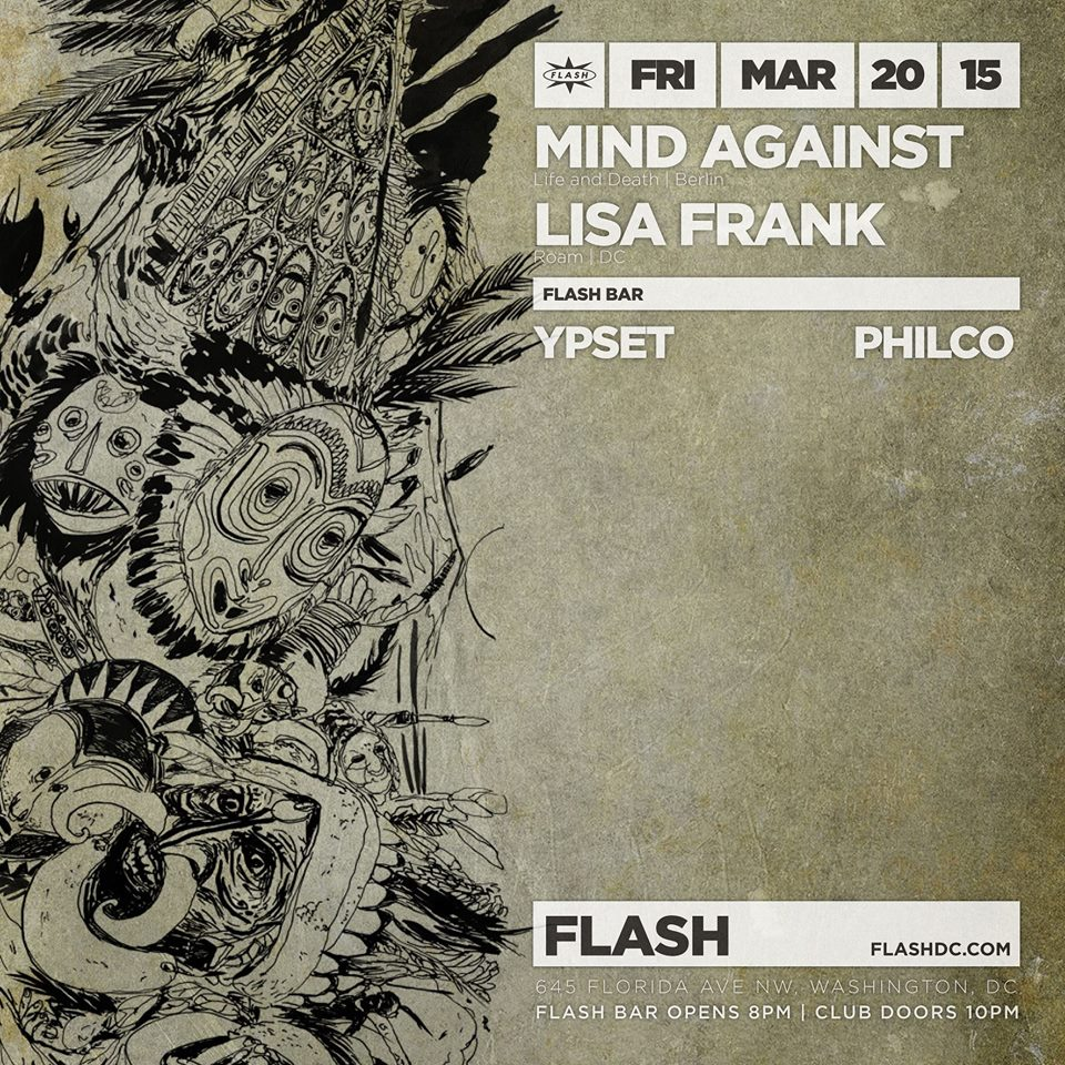 Mind Against (Life and Death), DJ Lisa Frank at Flash with Philco & Ypset in the Flash BarMind Against (Life and Death), DJ Lisa Frank at Flash with Philco & Ypset in the Flash Bar