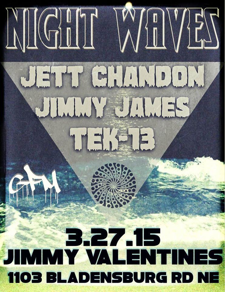 GFM Presents: Night Waves with Jett Chandon, Jimmy James & Tek-13 at Jimmy Valentines