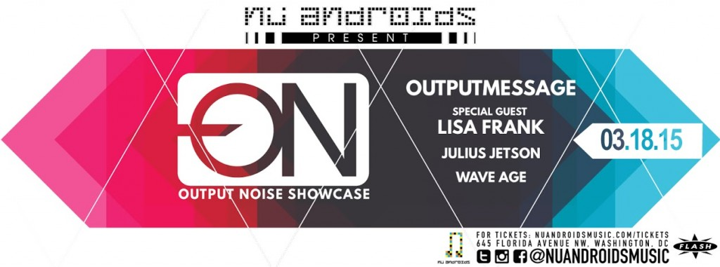 Nu Androids Presents: Output Noise Record Label Showcase at Flash