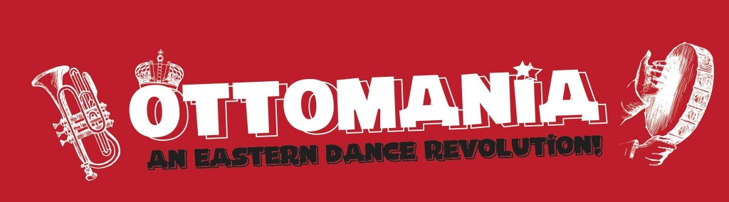 Ottomania - An Eastern Dance Revolution with special guest DJ Meegs! at Zeba Bar