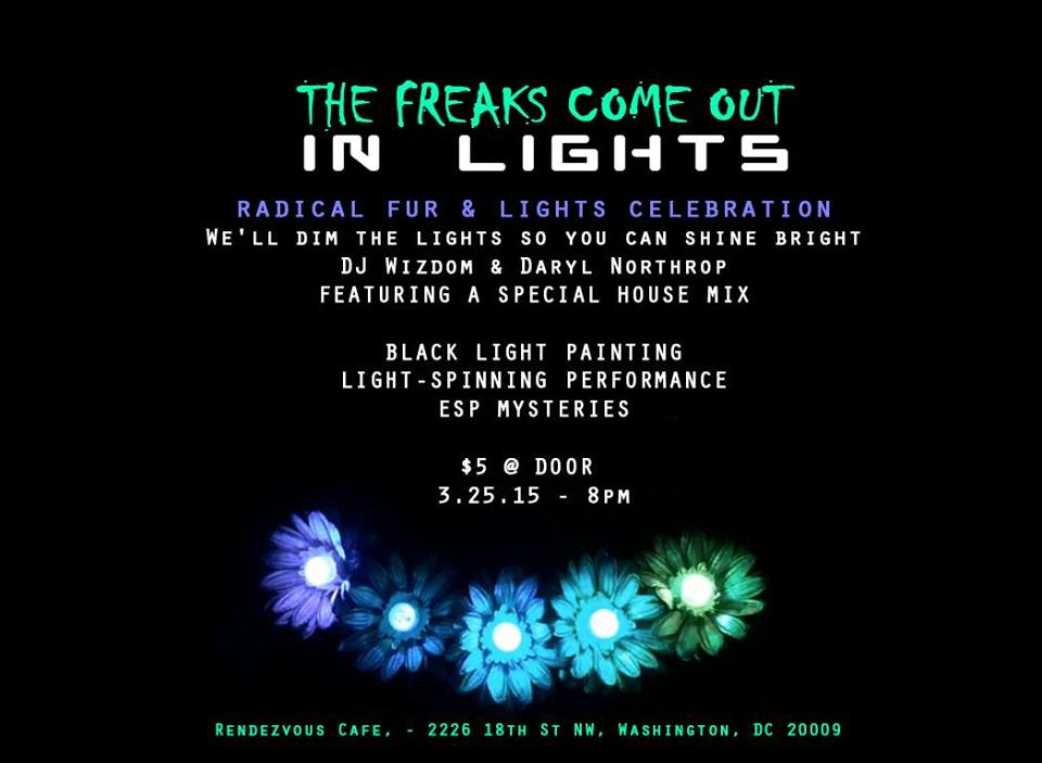 """""""The freaks come out in lights"""" (A Radical Fur & Lights Celebration) with DJ Wizdom and DJ Daryl Northrop at Dr. Clock's Nowhere Bar"""