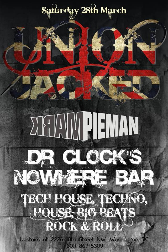 Union Jacked 3 with DJ Pieman at Dr. Clock's Nowhere Bar