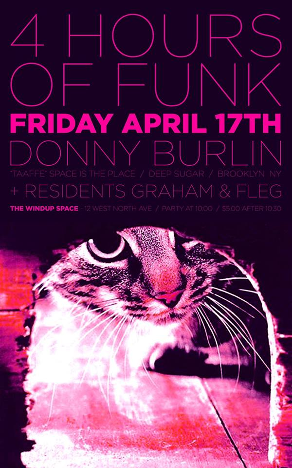 4 Hours of Funk Spring's Sprung Edition Feat. Donny Burlin and Graham & Fleg at The Windup Space, Baltimore