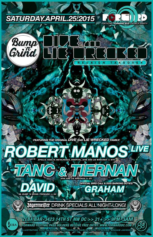 Bump 'n Grind: Dive and Lie Wrecked Reunion w/ Robert Manos (Live), Tanc and Tiernan, David at Zeba Bar >> Official FORWARD Launch Party