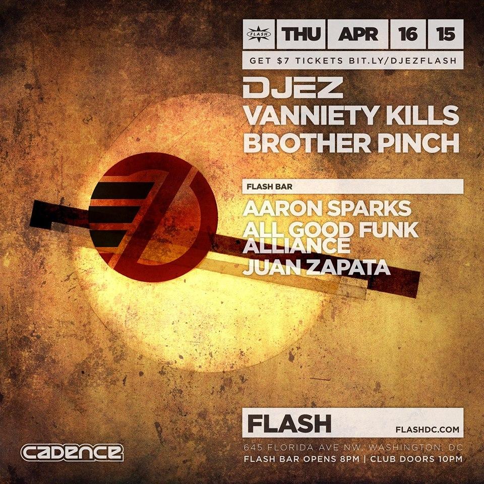 Flash & Cadence present DJ EZ  with Vanniety Kills & Brother Pinch at Flash
