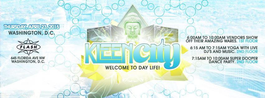 Kleen City DC - Inaugural Event: Kleen Morning Party at Flash