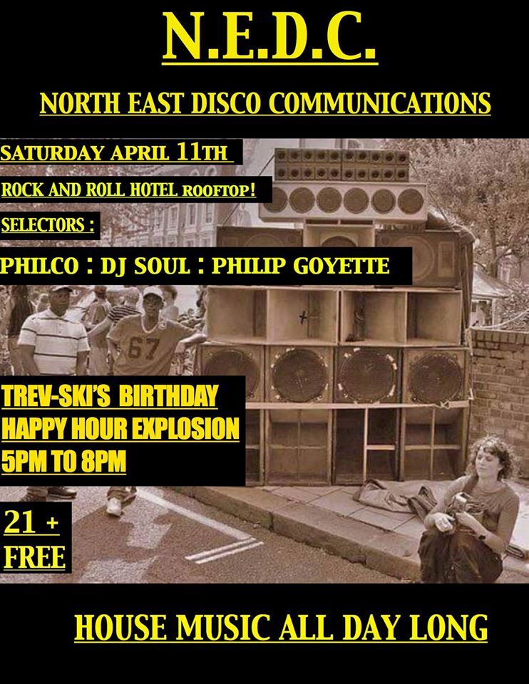 N.E.D.C. ROOFTOP PARTY!  Trev-ski's B-day House Jam with DJ Soul, Philco & Philip Goyette at The Rock'n'Roll Hotel Rooftop