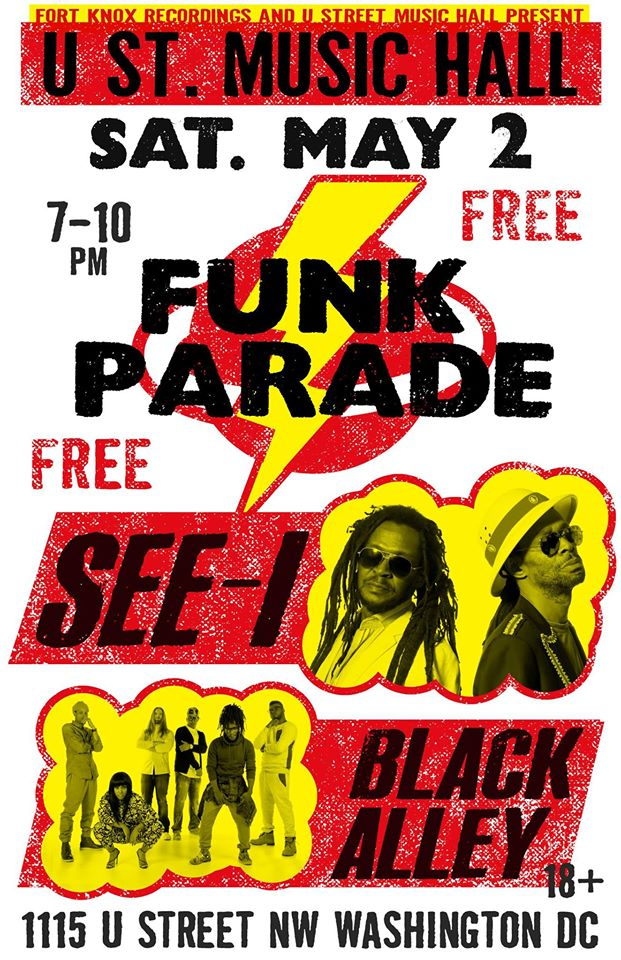 Funk Parade w/ See-I and Black Alley at U Street Music Hall