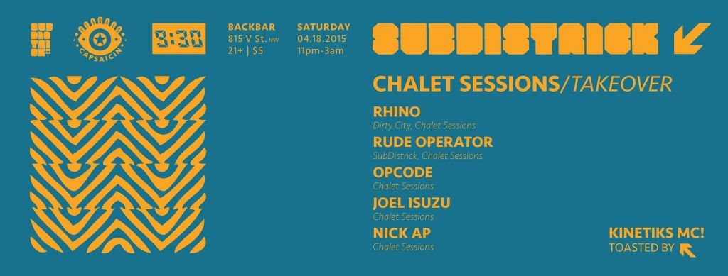 SubDistrick!! Chalet Sessions Takeover with Rhino, Rude Operator, Opcode, Joel Isuzu & Nick Ap at Backbar