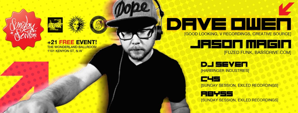 Sunday Sessions with Dave Owen, Jason Magin, DJ Seven, C4S & Abyss at The Wonderland Ballroom