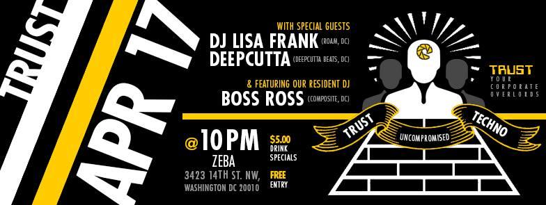 Trust at Zeba Presents DJ Lisa Frank, Deepcutta & Boss Ross at Zeba Bar