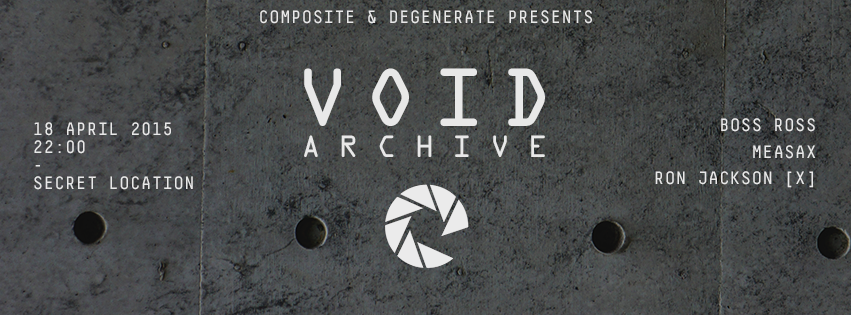 Composite / Degenerate: Void Archive at Secret Location