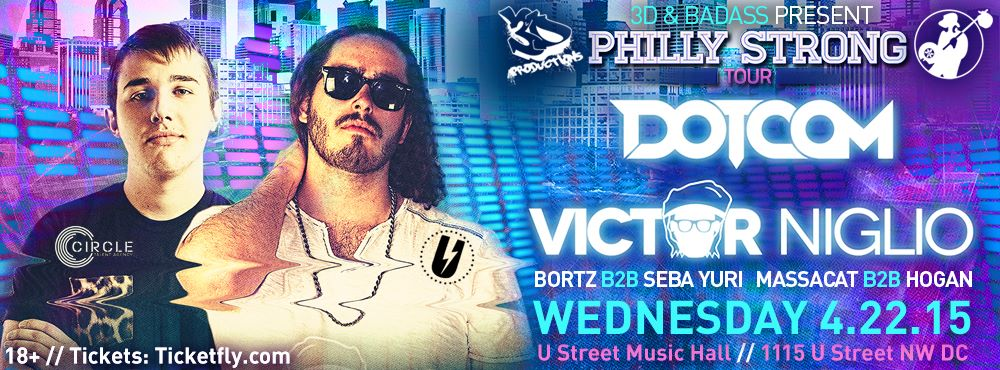 3D & BADASS presents: Dotcom & Victor Niglio at U Street Music Hall