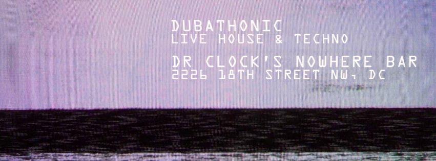 Second Saturdays w/ dubathonic at Dr. Clock's Nowhere Bar