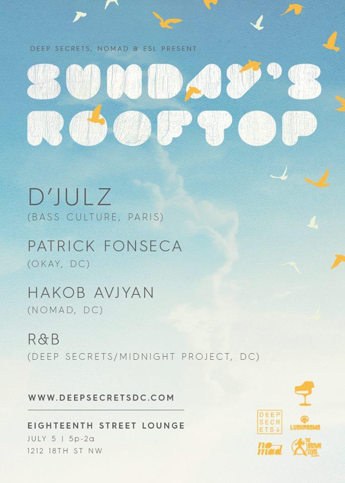 Sundays Rooftop with D'Julz, Patrick Fonseca, Hakob Avjyan & R&B on the patio at Eighteenth Street Lounge