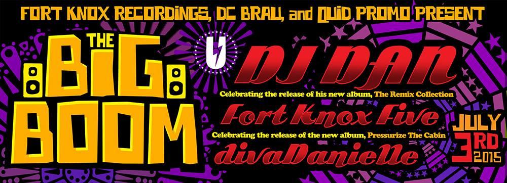 The Big Boom with DJ Dan, Fort Knox Five, diva Danielle at U Street Music Hall