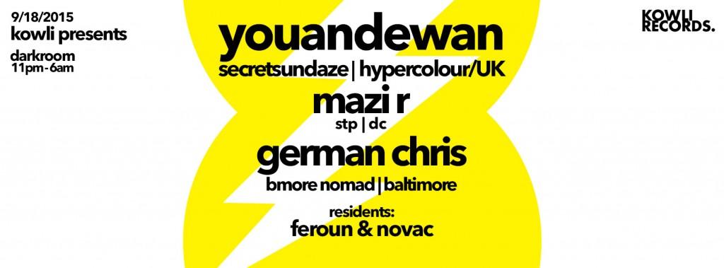 Kowli Presents Youandewan with Mazi R, German Chris, Feroun & Novac at Darkroom, Baltimore