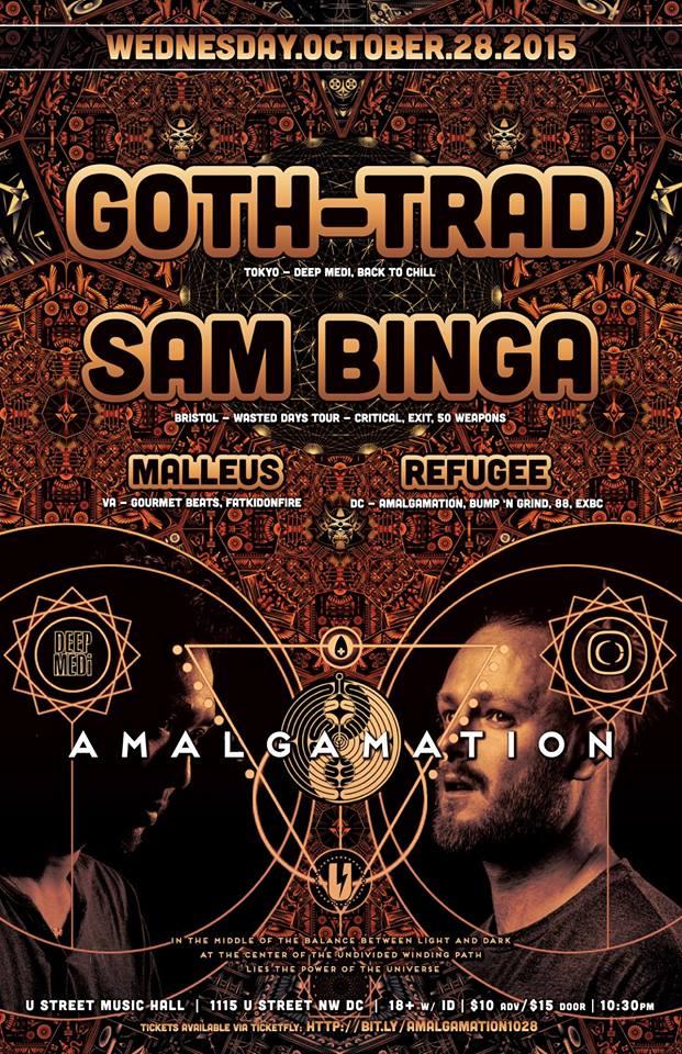 Amalgamation w/ Goth-Trad, Sam Binga & Malleus at U Street Music Hall