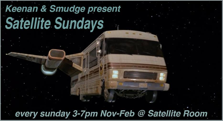 Keenan & Smudge present Satellite Sundays at The Satellite Room