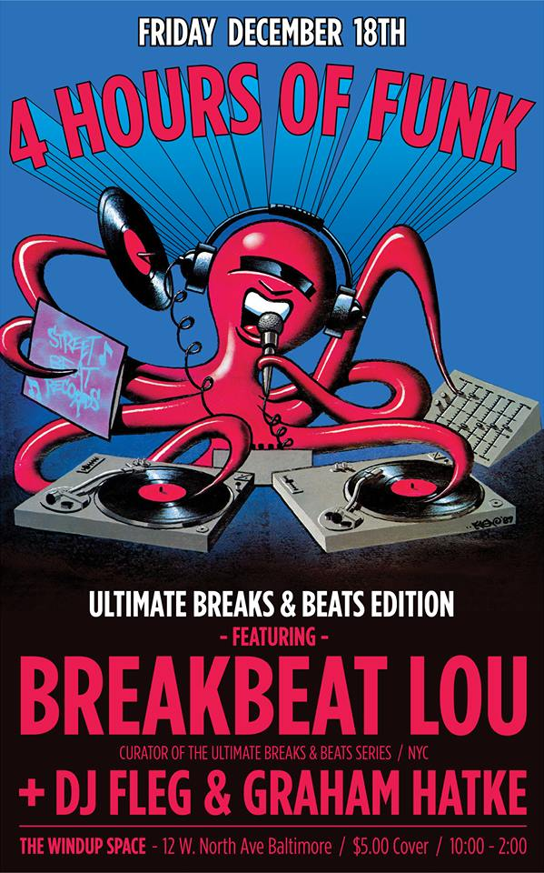 4 Hours of Funk with Breakbeat Lou, Graham Hatke & Fleg at The The Windup Space
