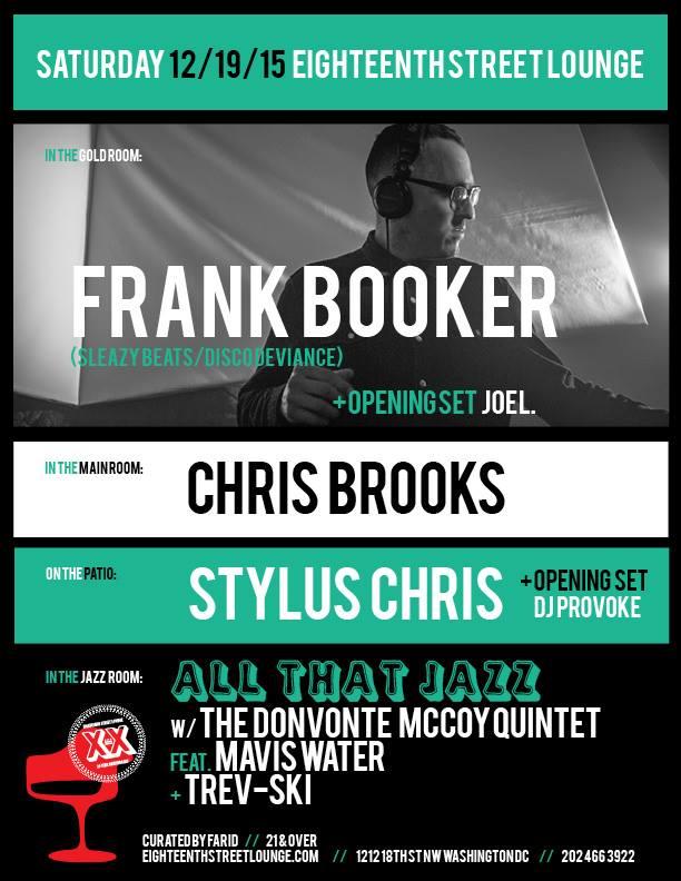 ESL Saturday with Frank Booker, Stylus Chris & Chris Brooks at Eighteenth Street Lounge