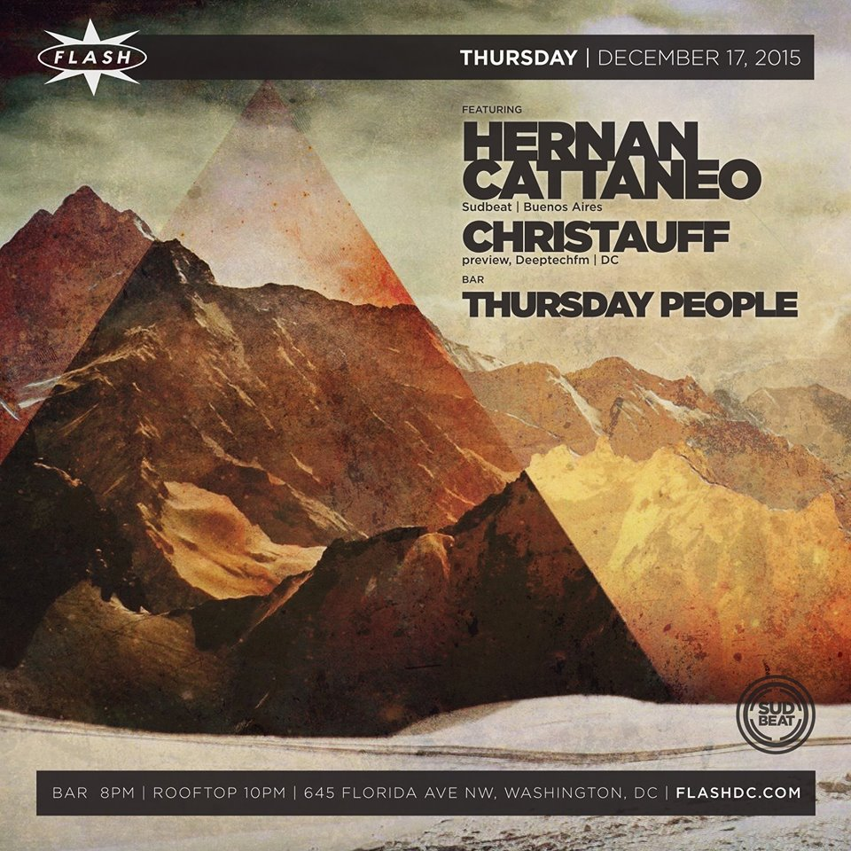 Hernan Cattaneo, Christauff at Flash, with Thursday People in the Flash Bar